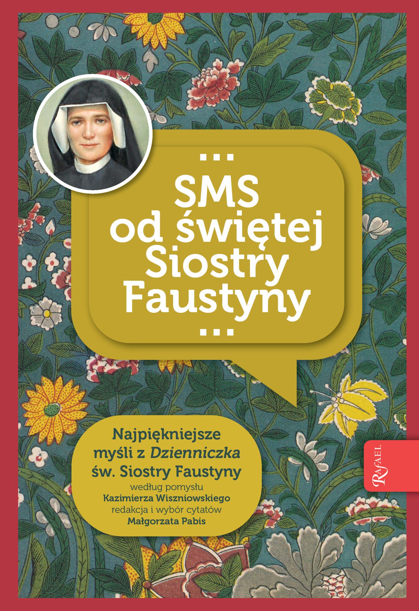 SMS od świętej Siostry Faustyny