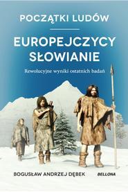 Początki ludów. Europejczycy. Słowianie