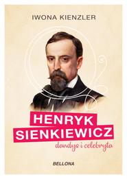 Henryk Sienkiewicz dandys i celebryta