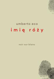 Imię róży Wydanie poprawione przez autora
