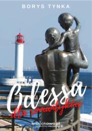 Odessa dla romantyków