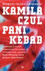 Pani Kebab. Opowieść polskiej emigrantki